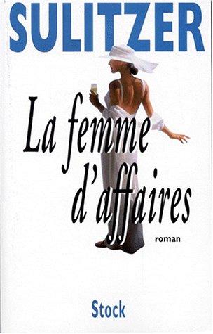 9782234050617: La femme d'affaires: Roman (French Edition)