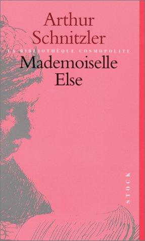 Mademoiselle Else: Arthur Schnitzler