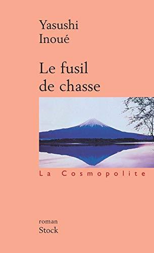 Le Fusil de chasse [Mass Market Paperback]: Yasushi Inoue