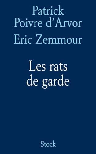 Les rats de garde [Paperback] [Jan 05,: Patrick Poivre d'Arvor