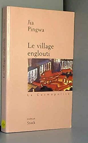 9782234052284: Le village englouti (La Cosmopolite)