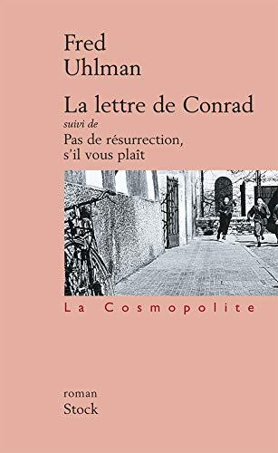 9782234052406: La Lettre de Conrad suivi de Pas de résurrection, s'il vous plaît