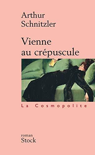 9782234052413: Vienne au crépuscule (La Cosmopolite)