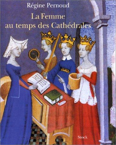 9782234053571: La Femme au temps des Cathédrales