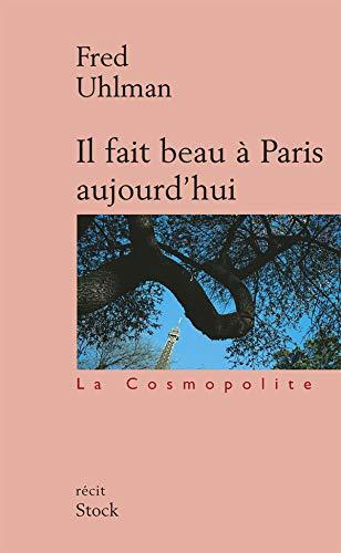 9782234054288: Il fait beau à Paris aujourd'hui (La Cosmopolite)