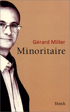 Minoritaire: Gérard Miller