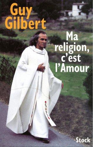 9782234054332: Ma religion, c'est l'amour
