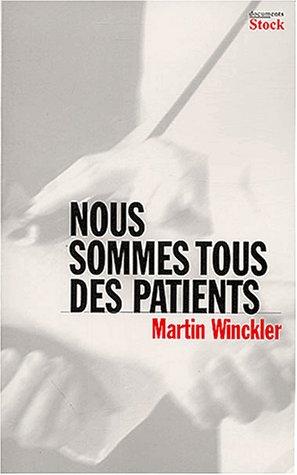 9782234054424: Nous sommes tous des patients