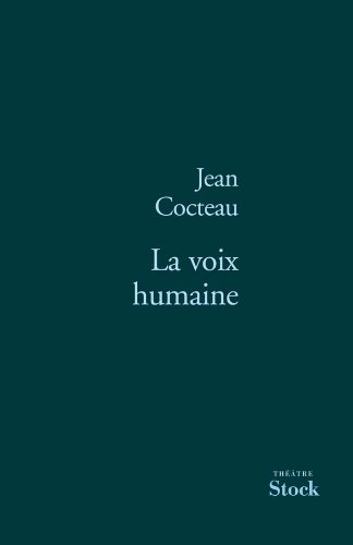 La voix humaine (French Edition) (2234054443) by JEAN COCTEAU