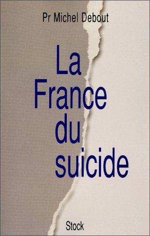 9782234054578: La France du suicide