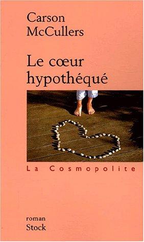 9782234054868: Le Coeur hypothéqué