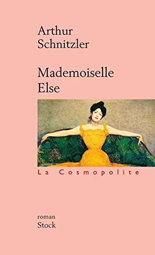 Mademoiselle Else: Schnitzler, Arthur, Aucl?res,