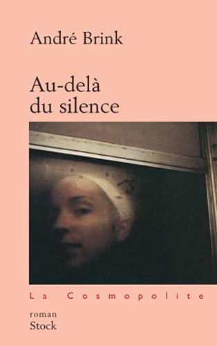9782234055841: Au-delà du silence (French Edition)