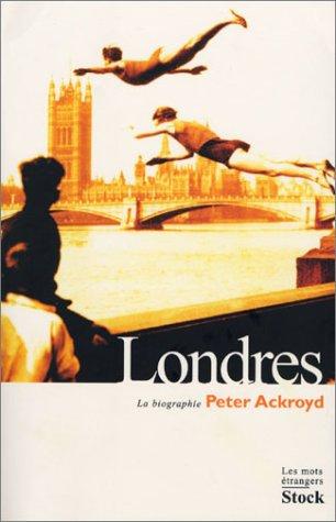 9782234056091: Londres, la biographie