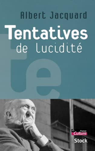 9782234056510: Tentatives de lucidité