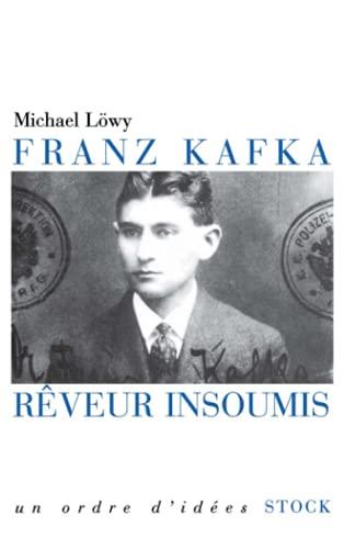 9782234056589: Franz Kafka rêveur insoumis (French Edition)