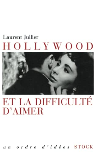 9782234056619: Hollywood et la difficulté d'aimer (French Edition)