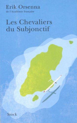 9782234056985: Les Chevaliers du Subjonctif (Hors Collection)