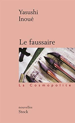 Le Faussaire [Nov 10, 2004] Inoue, Yasushi: Yasushi Inoue