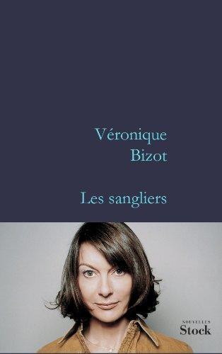 Les sangliers (French Edition): Bizot, Veronique