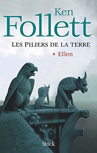 9782234057845: Les Piliers de la Terre, Tome 1 : Ellen