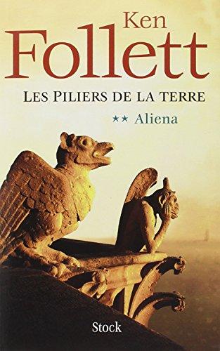 9782234057852: Les Piliers de la Terre, Tome 2 : Aliena