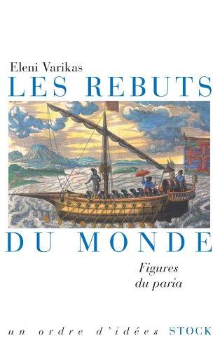 Les rebuts du monde (French Edition): STOCK