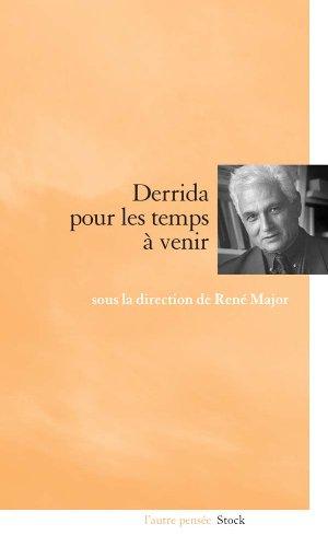 9782234061057: Derrida pour les temps à venir