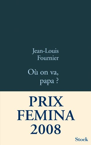 9782234061170: Ou on Va, Papa? (French Edition)