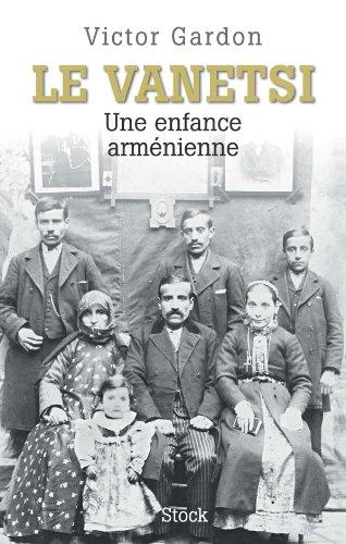 9782234061262: Le Vanetsi : Une enfance arménienne