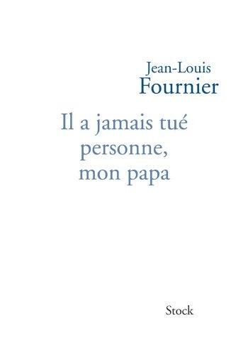 9782234062047: Il a jamais tué personne mon papa (French Edition)