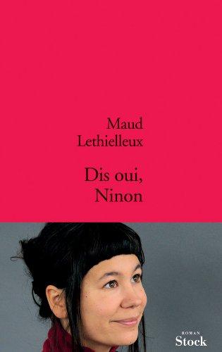 9782234062306: Dis oui, Ninon