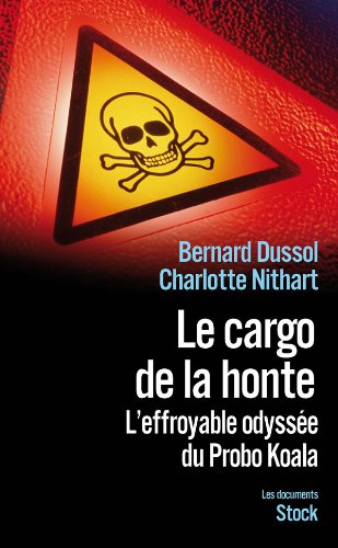 9782234063518: Le cargo de la honte (French Edition)