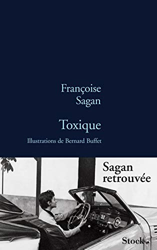 Toxique [Perfect Paperback] [Oct 14, 2009] Sagan,: Sagan, Françoise