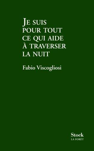 9782234063747: Je suis pour tout ce qui aide à traverser la nuit (French Edition)