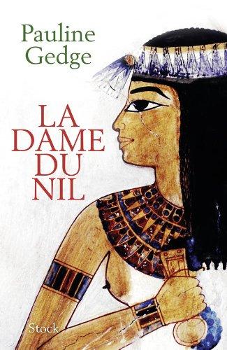 9782234063945: La dame du Nil (French Edition)