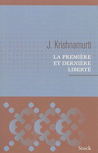 9782234064676: La première et dernière liberté (Essais - Documents)