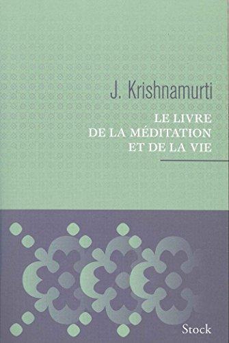 9782234064683: Le livre de la méditation et de la vie