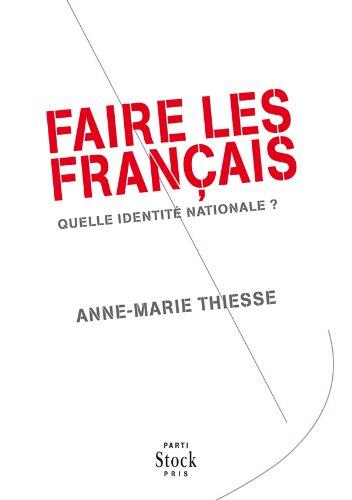 9782234064959: Faire Les Francais Quelle Identite Natio (French Edition)