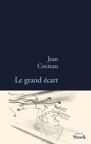 GRAND ÉCART (LE): COCTEAU JEAN