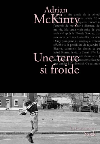 UNE TERRE SI FROIDE: MCKINTY ADRIAN