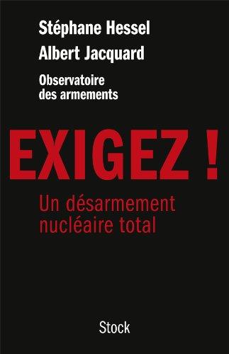9782234073975: exigez ! uUn désarmement nucléaire total