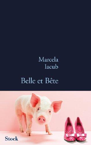 Belle et bete: Marcela Iacub