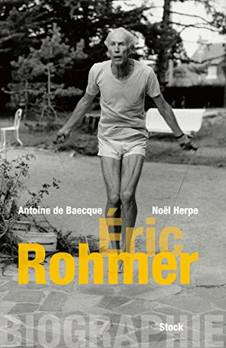 9782234075610: Biographie d'Éric Rohmer (Essais - Documents)