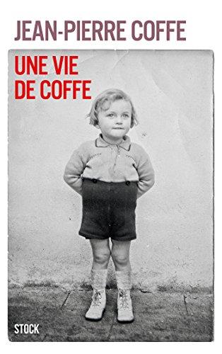 9782234075672: une vie de Coffe