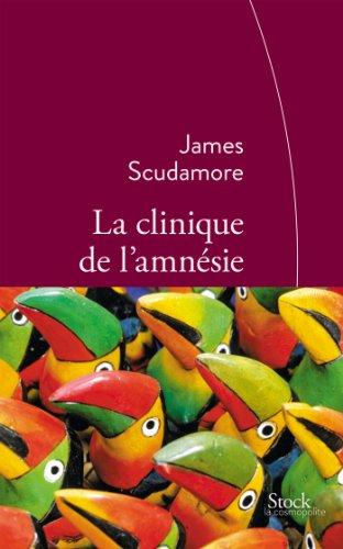 CLINIQUE DE L'AMNÉSIE (LA): SCUDAMORE JAMES