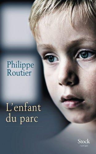 ENFANT DU PARC (L'): ROUTIER PHILIPPE