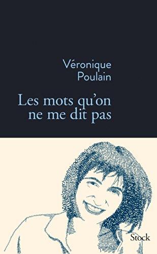 9782234078000: Les mots qu'on ne me dit pas (French Edition)