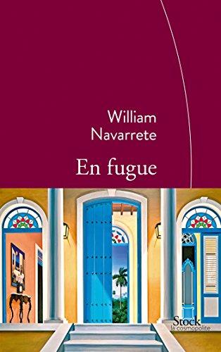 9782234078994: En fugue: Traduit de l'espagnol (Cuba) par Marianne Millon