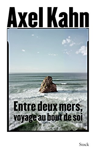 9782234079168: Entre deux mers (Essais - Documents)